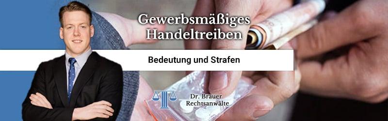 Was ist gewerbsmäßiges Handeltreiben mit Betäubungsmitteln gemäß § 29 Abs. 3 Nr. 1 BtMG?