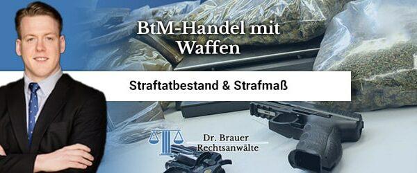 Was sollte man über BtM-Handel mit Waffen wissen?