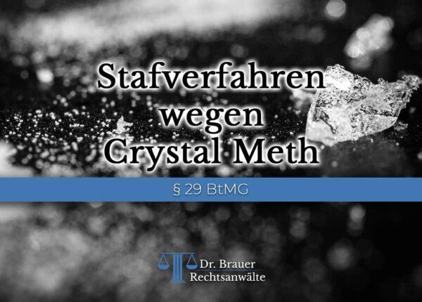 Stafverfahren wegen Crystal Meth
