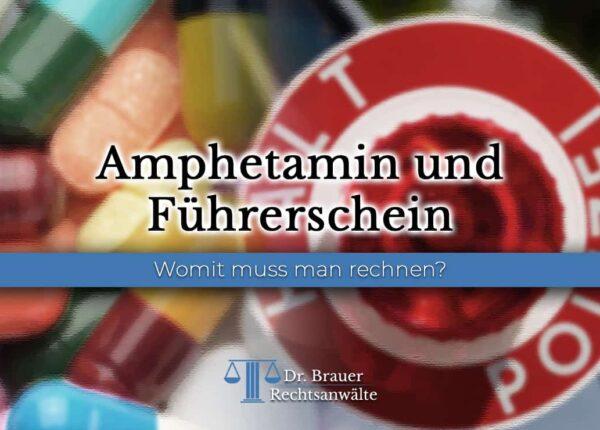 Amphetamin und Führerschein