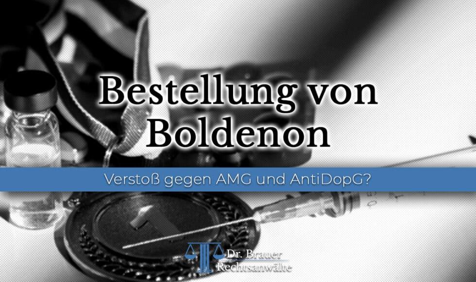 Bestellung von Boldenon