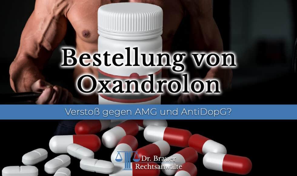 Bestellung von Oxandrolon