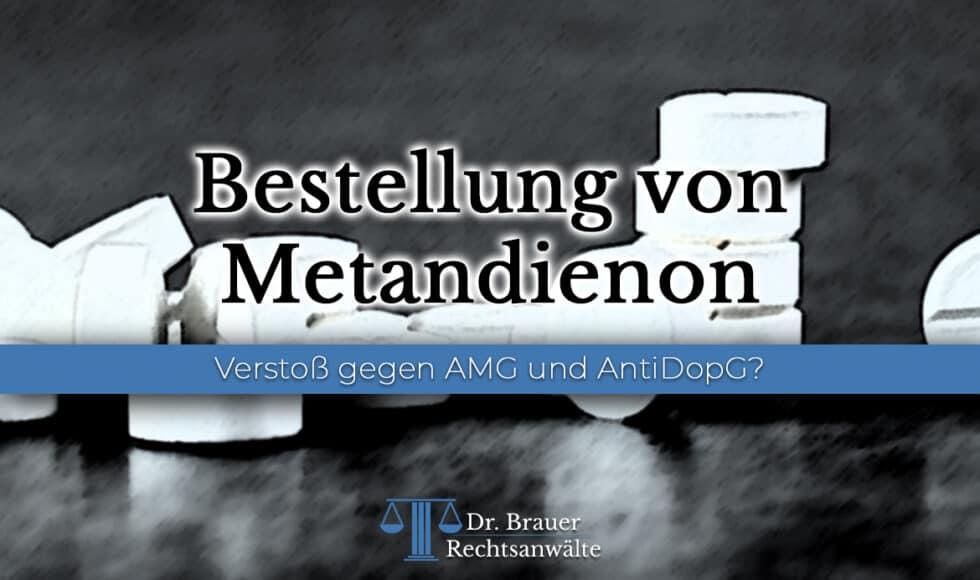Bestellung von Metandienon