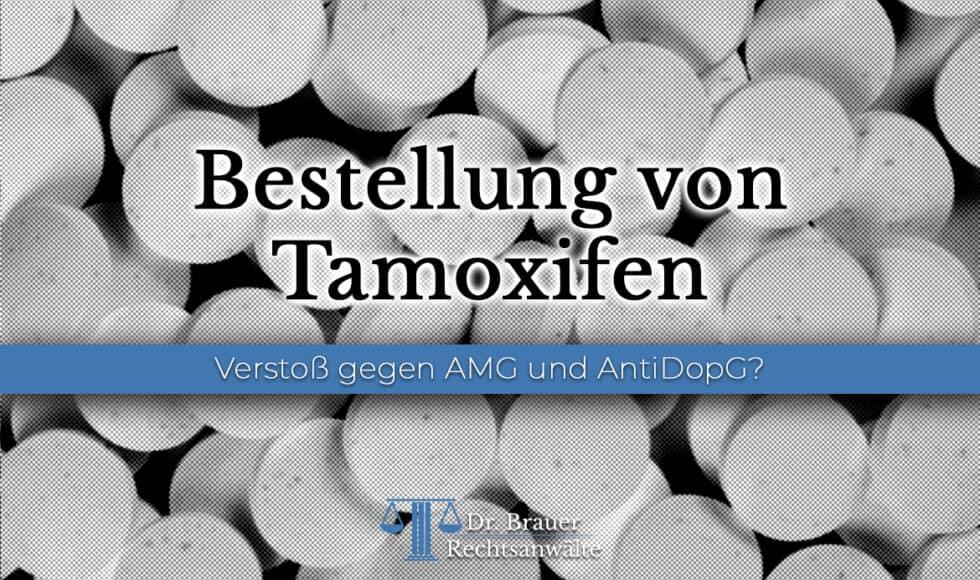 Bestellung von Tamoxifen