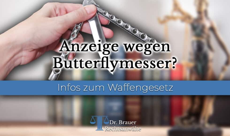 Anzeige wegen Butterflymesser - welche Strafen?