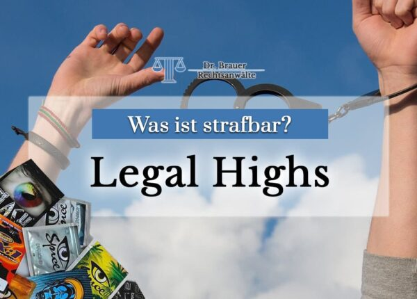 Legal Highs - Was ist strafbar?