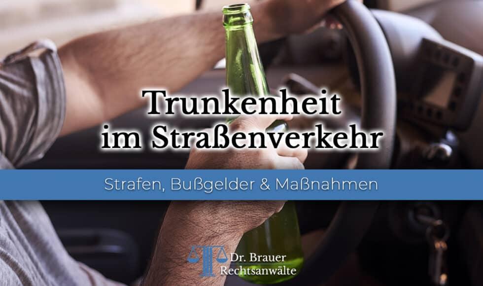 Anzeige wegen Trunkenheitsfahrt? Das sollten Sie wissen!