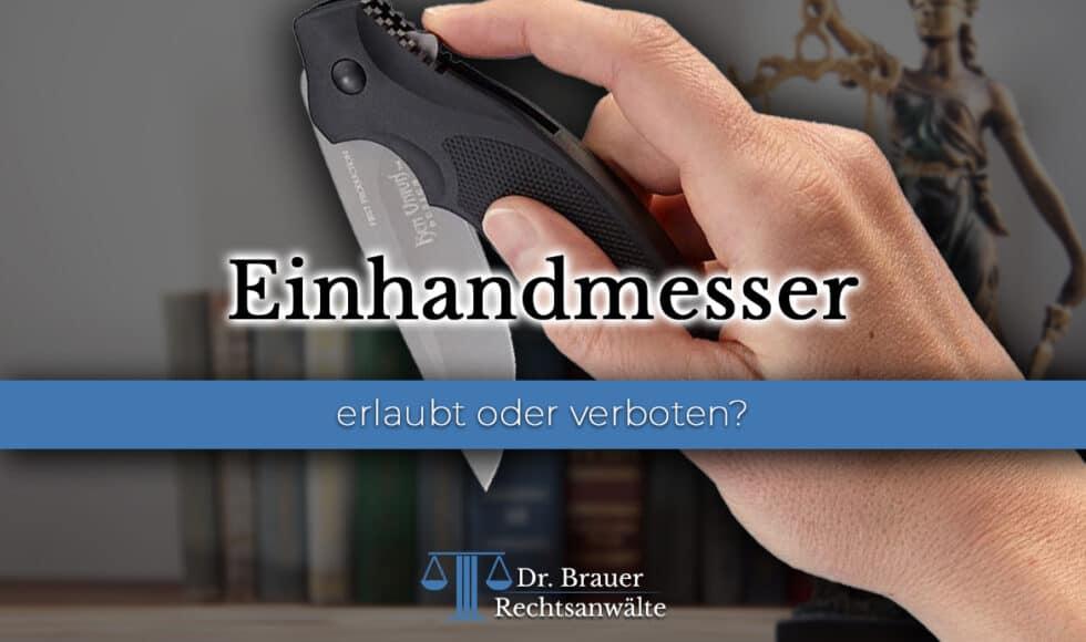Einhandmesser erlaubt oder verboten?