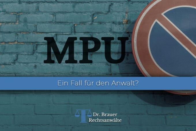 MPU – Ein Fall für den Anwalt?