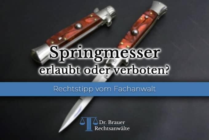 Sind Springmesser erlaubt oder verboten?