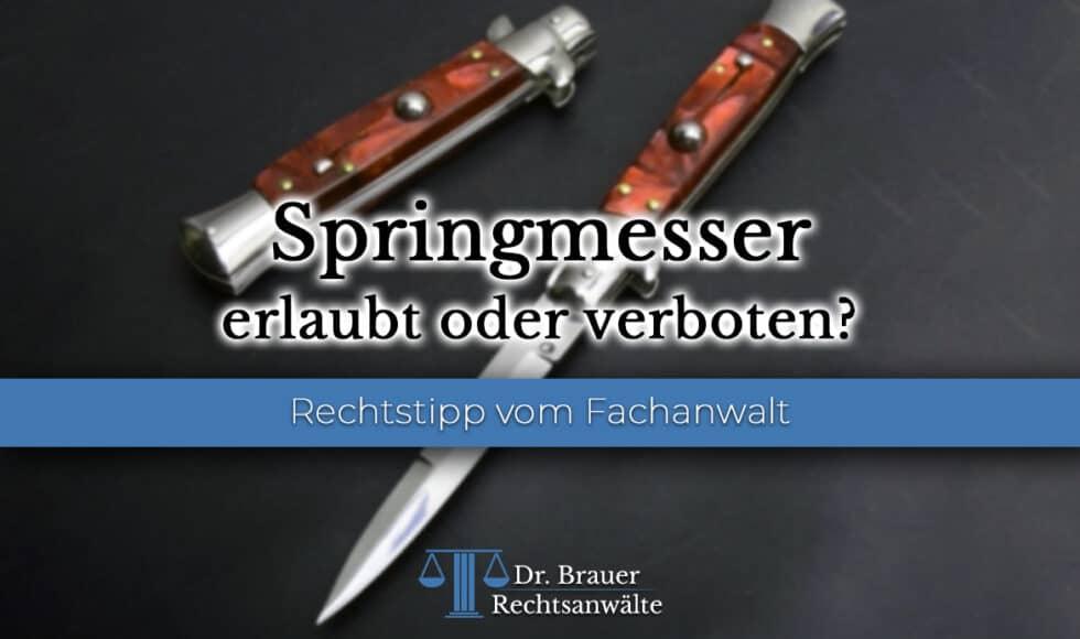 Sind Springmesser in Deutschland erlaubt oder verboten?