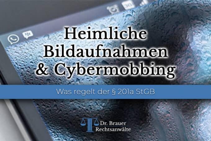 Heimliche Bildaufnahmen & Cybermobbing