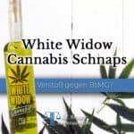 White Widow Cannabis Schnaps – Verstoß gegen das BtMG?