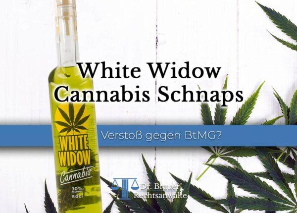 White Widow Cannabis Wodka - legal oder illegal?