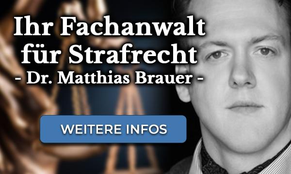 Ihr Strafverteidiger bundesweit - Dr. Matthias Brauer