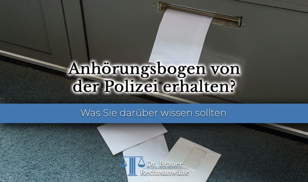 Anhörungsbogen von der Polizei erhalten