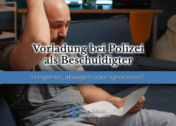 Vorladung bei Polizei als Beschuldigter